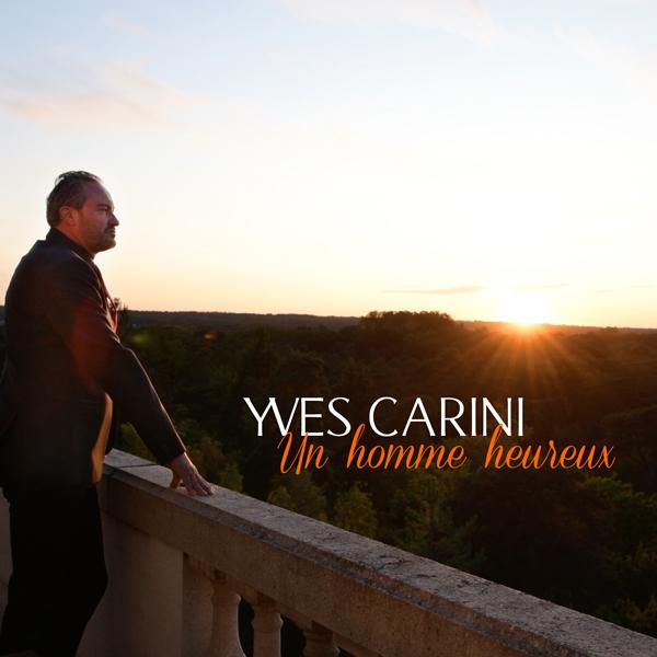 """Yves Carininous emmène en voyage avec """"Un Homme Heureux"""""""